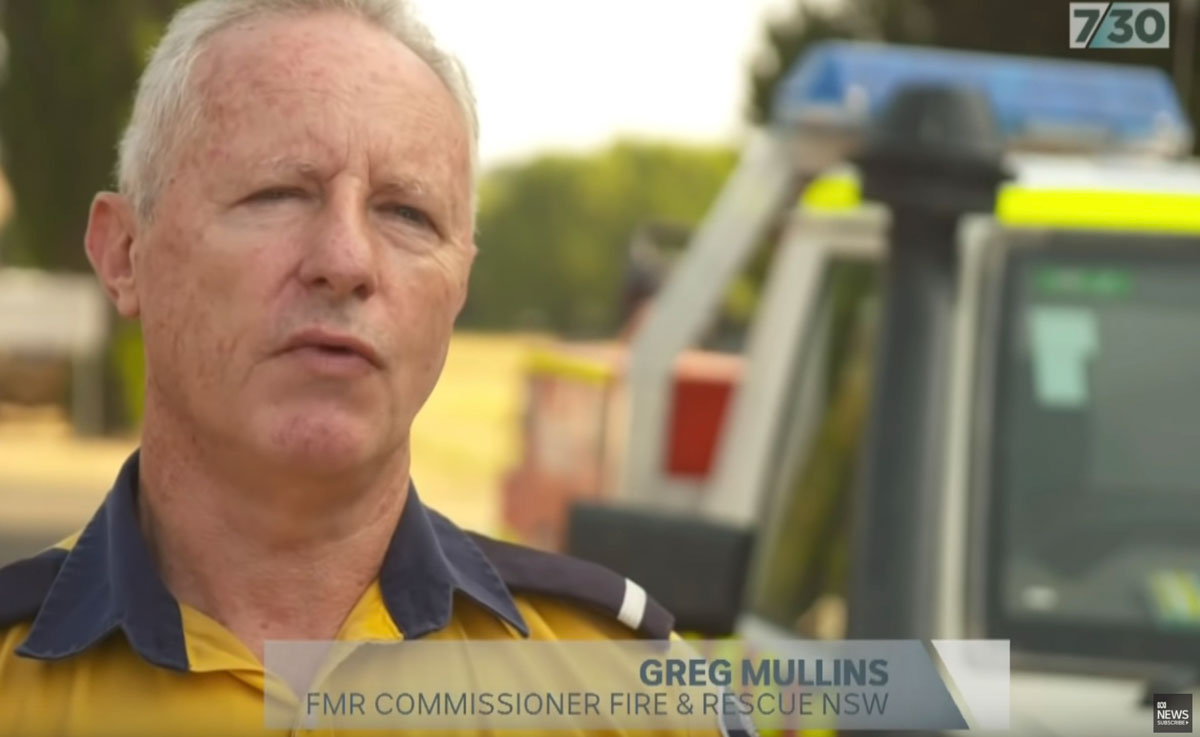 Greg] Mullins [former head of Fire and Rescue in New South Wales